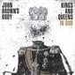 ジョン・ブラウンズ・ボディー 『Kings And Queens In Dub』 デニス・ボーヴェルやダブマティックスら参加した2013年作のダブ盤