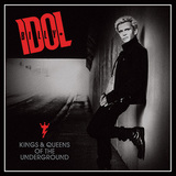 BILLY IDOL 『Kings & Queens Of The Underground』