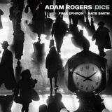 アダム・ロジャース 『Dice』 ネイト・スミス、フィマ・エフロンと結成したグループの第一弾作