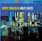 GERRY MULLIGAN 『Night Lights』 50sに一世を風靡した西海岸を代表するバリトン奏者のムーディーな63年作