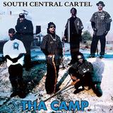 サウス・セントラル・カーテル 『Tha Camp』 10年ぶりの来日ツアーに合わせてお届けされた極上の未発表曲集