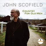 ジョン・スコフィールド『カントリー・フォー・オールド・メン』はカントリーやフォークをジャズにチューニングしたImpulse!第二弾