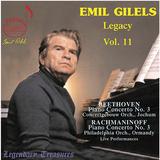 『エミール・ギレリス第11集 - ベートーヴェン、ラフマニノフ:ピアノ協奏曲第3番』渾身の演奏を堪能できる人気シリーズ第11弾