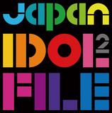 ハロプロ隠し球のデビュー作やダンドル新作から〈JAPAN IDOL FILE 2〉まで、今月のZOKKONディスクたちを紹介!