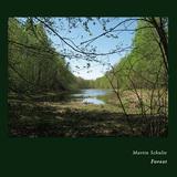 MARTIN SCHULTE 『Forest』