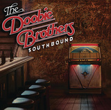 THE DOOBIE BROTHERS 『Southbound』