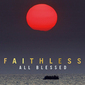 フェイスレス(Faithless)『All Blessed』普遍的なエレクトロがひしめく、UKの大御所10年ぶりのオリジナル作