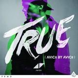 AVICII 『True: Avicii By Avicii』