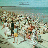 KING CREOSOTE 『From Scotland With Love』
