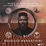 ンドゥドゥゾ・マカティーニ(Nduduzo Makhathini)『Modes Of Communication: Letters From The Underworlds』南アフリカ人で初めてブルーノートと契約したピアニストが放つリーダー作
