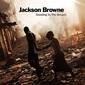 ジャクソン・ブラウン(Jackson Browne)『Standing In The Breach』6年ぶりのソロ作は生楽器中心の上質なウェストコースト・ロックが満載