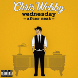 クリス・ウェビー(Chris Webby)『Wednesday After Next』キャッチーな曲からストーナー、ハードまでMCスキルを活かす多彩な楽曲