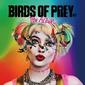 VA『Birds Of Prey: The Album』ハーレイ・クイン映画のサントラは、次代を担うタフな女性アクトが大集合!