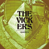 THE VICKERS 『Ghosts』