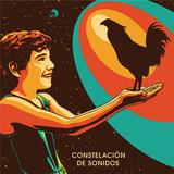 カンバラーチェ 『Constelacion De Sonidos』 伝統楽器+テケテケ・エレキ!? LAバンドのエネルギッシュな2作目