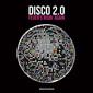 VA 『Disco 2.0』 マーヴィン&ガイやトッド・テリエらのリミックスも収録、クラシック・ディスコ寄りのハウス集めたコンピ