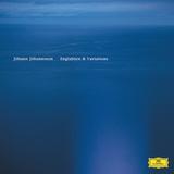 ヨハン・ヨハンソン 『Englaborn(remastered)& Variations』 2002年の初作がリマスターされ復刻