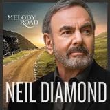 NEIL DIAMOND 『Melody Road』