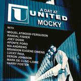 モッキー 『A Day At United』 まったり&じっくり。ジョーイ・ドーシックやマーク・ド・クライヴロウら参加の6作目