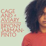 ブライオニー・ジャーマン・ピント 『Cage And Aviary』 ジャイルズお墨付きのUKジャジー・ソウル新星がデビュー