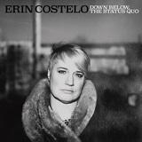 エリン・コステロ 『Down Below, The Status Quo』 ダニー・ハサウェイとニーナ・シモンの魂を体現するソウルフルな歌声