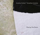 アヴィシャイ・コーエン&ヨナタン・アヴィシャイ 『Playing The Room』 ECM特有の緊張感とリラックスした音のやり取り