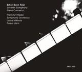 PAAVO JARVI/FRANKFURT RADIO SYMPHONY ORCHESTRA 『Erkki-Sven Tuur: Symphony No.7, Piano Concerto』