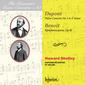 ハワード・シェリー(Howard Shelley)、ザンクト・ガレン交響楽団(St. Gallen Symphony Orchestra)『ロマンティック・ピアノ・コンチェルト・シリーズ Vol.80~デュポン&ブノワ:ピアノ協奏曲』デュポンの壮大な楽曲を時には激しく、時には情感豊かに