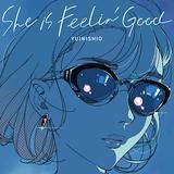 ゆいにしお『She is Feelin' Good』愛知出身SSWが東京生活を通じたリアルな変化を洒脱に描く