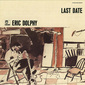 ERIC DOLPHY 『Last Date』 阿部薫やフランク・ザッパにも影響与えた異能のリード奏者、死の直前のライヴ作