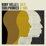 ルビー・ヴェラ&ザ・ソウルフォニックス 『State Of All Things』 ファンキーでレイドバックしたサウンドとルビーのハスキー・ヴォイスが醸すレトロ感