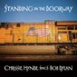 クリッシー・ハインド(Chrissie Hynde)『Standing In The Doorway: Chrissie Hynde Sings Bob Dylan』滋味あふれるディランのカバーが音源化