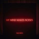 ペール・ウェーヴス 『My Mind Makes Noises』 少しだけゴスさ漂わせたドリーミーなギター・ポップにスターの予感!