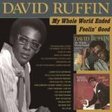 DAVID RUFFIN 『My Whole World Ended+Feelin' Good』