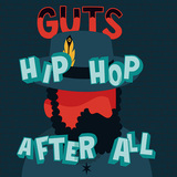 GUTS 『Hip Hop After All』