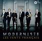 レ・ヴァン・フランセ 『Moderniste』 1世紀強の間に起こった音楽語法の多様化に驚かされる