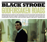 BLACK STROBE 『Godforsaken Roads』