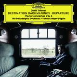 ダニール・トリフォノフ、ヤニック・ネゼ= セガン、フィラデルフィア管弦楽団 『ラフマニノフ: ピアノ協奏曲第2番・第4番 他』