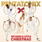 ペンタトニックス(Pentatonix)『We Need A Little Christmas』スタンダードからアリアナ・グランデまで自在に料理した圧巻のクリスマス盤