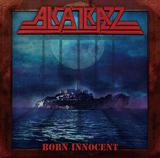 アルカトラス (Alcatrazz) 『Born Innocent』クリス・インペリテリやスティーヴ・ヴァイを招き34年ぶりの帰還!