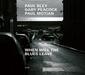 ポール・ブレイ、ゲイリー・ピーコック、ポール・モチアン 『When Will The Blues Leave』 99年のライヴ盤