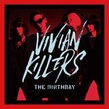 The Birthday 『VIVIAN KILLERS』 重鎮のロック・バンドらしい豪快さと、それでいて凝り固まらない軽快さ