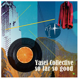 Yasei Collective 『so far so good』