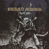 グライド・メイガス 『Wolf God』 この重厚&壮大なサウンドは何なんだ! メタルの源流に接近した一発録り作