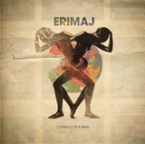 ERIMAJ 『Conflict Of A Man』