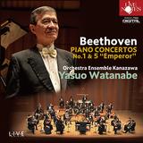 渡邉康雄&オーケストラ・アンサンブル金沢 『ベートーヴェン:ピアノ協奏曲第1&5番「皇帝」』 ベートーヴェンを弾き振りしたライヴ盤