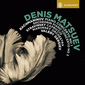 デニス・マツーエフ 『ラフマニノフ:ピアノ協奏曲第1番ほか』 ゲルギエフ指揮によるロシアのピアノ協奏曲集