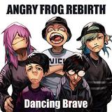 ANGRY FROG REBIRTH 『Dancing Brave』 池田(ヴォーカル/ギター)以外のメンバーを一新した、復活作となるミニ作