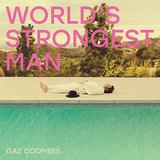 ギャズ・クームス 『World's Strongest Man』 環境問題や男性性と向き合った詞世界を、浮遊する音飾や耳にこびりつく歌メロで彩る