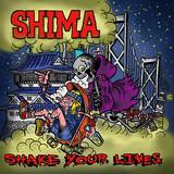 SHIMA 『SHAKE YOUR LIVES』